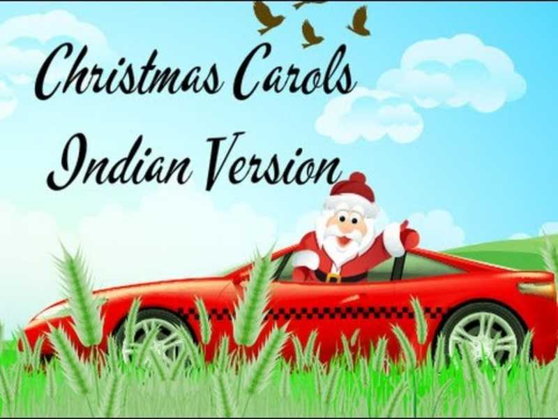 Christmas Carols | Indian Version