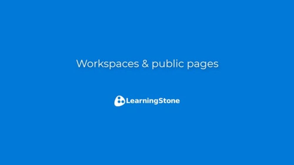 LearningStone workspaces & public pages