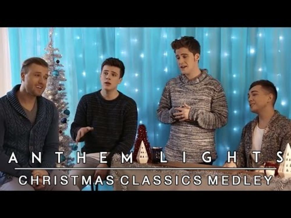 Christmas Classics Medley | Anthem Lights Mashup